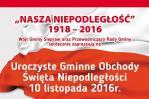 """NASZA NIEPODLEG�O��"" 1918 - 2016"